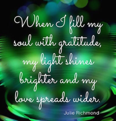 When I fill my soul with gratitude