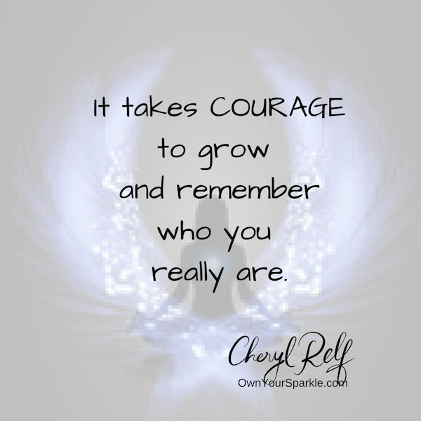 courage, strength, own your sparkle, vulnerability, be you, discover you again